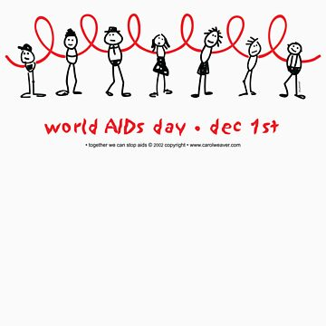 world AIDS day - together we can stop AIDS...  by drumweaver