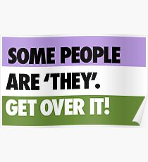 Some people are 'they' - get over it! Poster