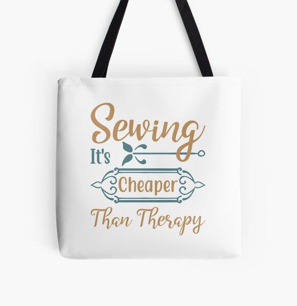 Sewing It's Cheaper Than Therapy All Over Print Tote Bag
