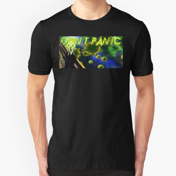 Don't Panic Slim Fit T-Shirt
