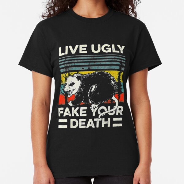 Live Ugly Fake Your Death Retro Vintage Opossum Classic T-Shirt