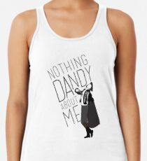 Nothing Dandy About Me Women's Tank Top