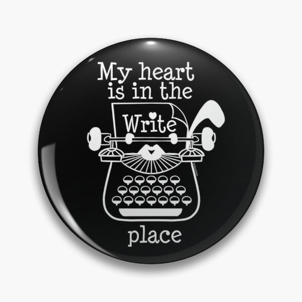 My Heart is in the Write Place (wh) Pin