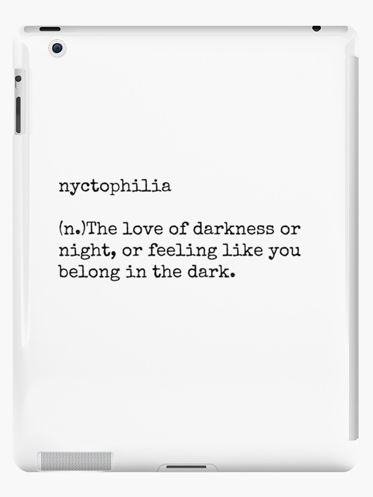 Nyctophilia Ipad Case Skin By Lolabella Redbubble