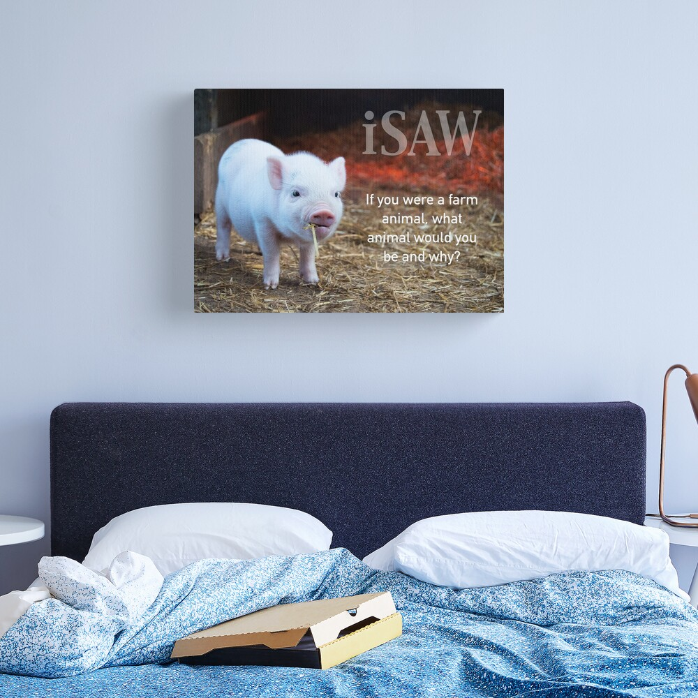 If You Were A Farm Animal Canvas Print