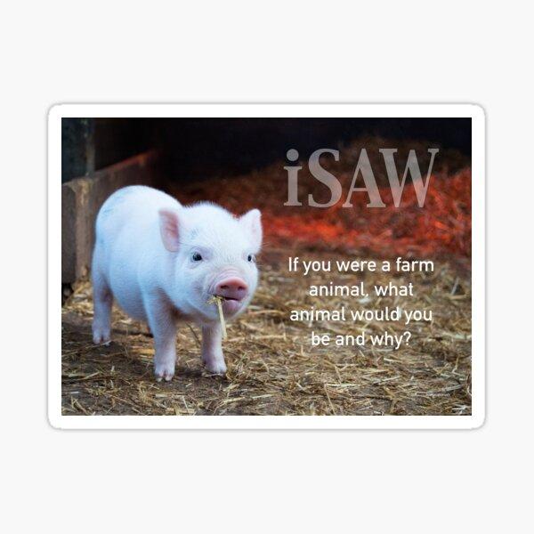 If You Were A Farm Animal Sticker
