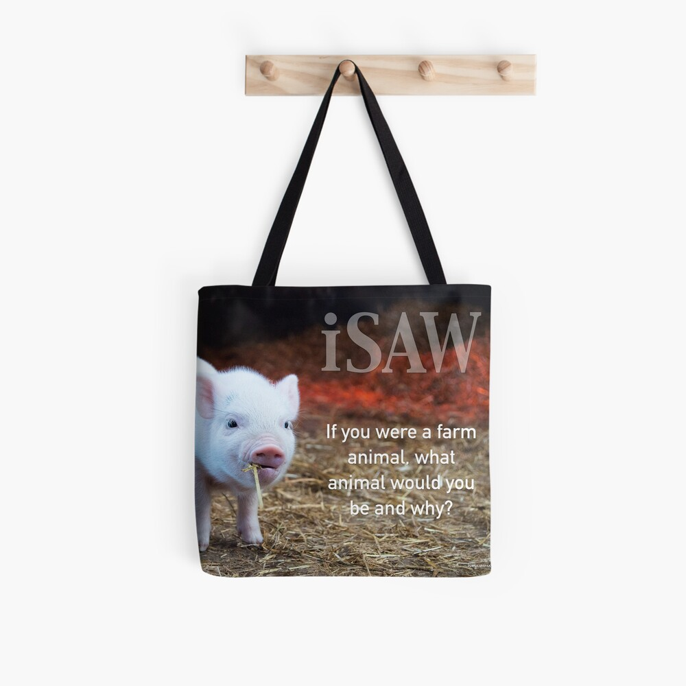 If You Were A Farm Animal Tote Bag