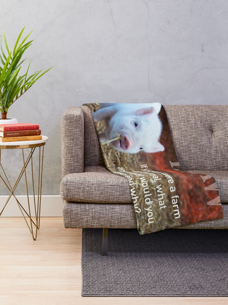 Alternate view of If You Were A Farm Animal Throw Blanket