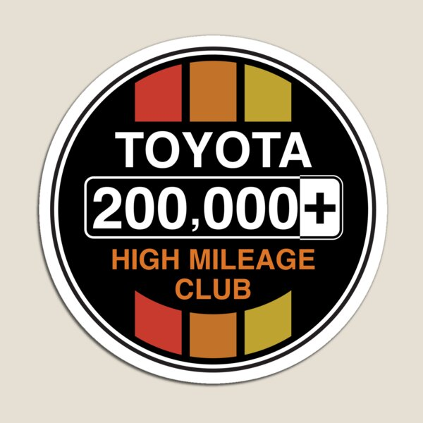 Toyota High Mileage Club - 200,000+ Miles (C Version) Magnet