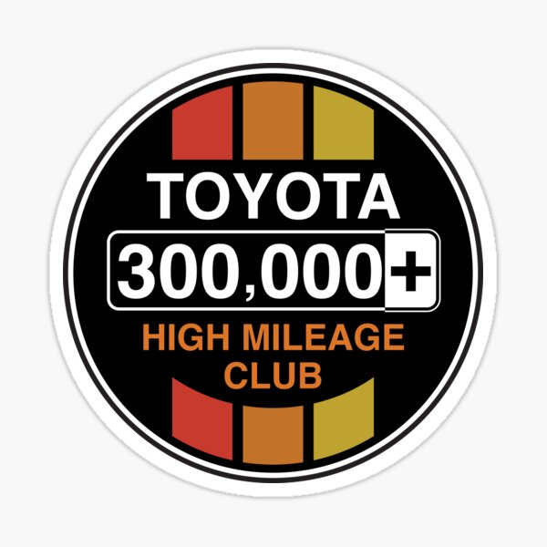 Toyota High Mileage Club - 300,000+ Miles (C Version) Sticker
