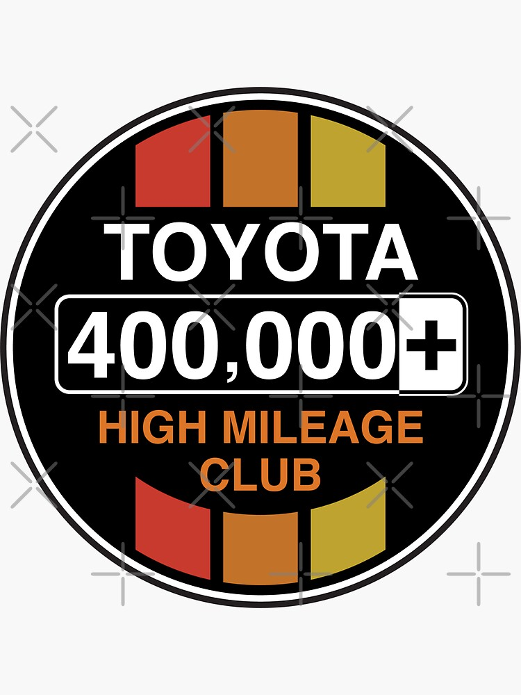 Toyota High Mileage Club - 400,000+ Miles (C Version) by brainthought