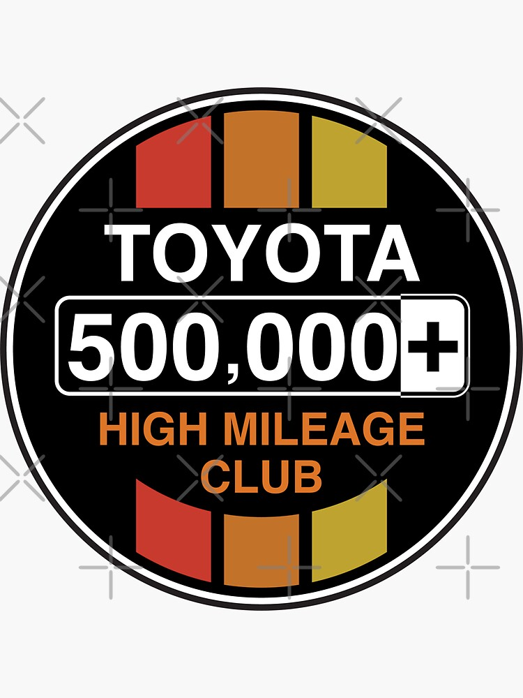 Toyota High Mileage Club - 500,000+ Miles (C Version) by brainthought