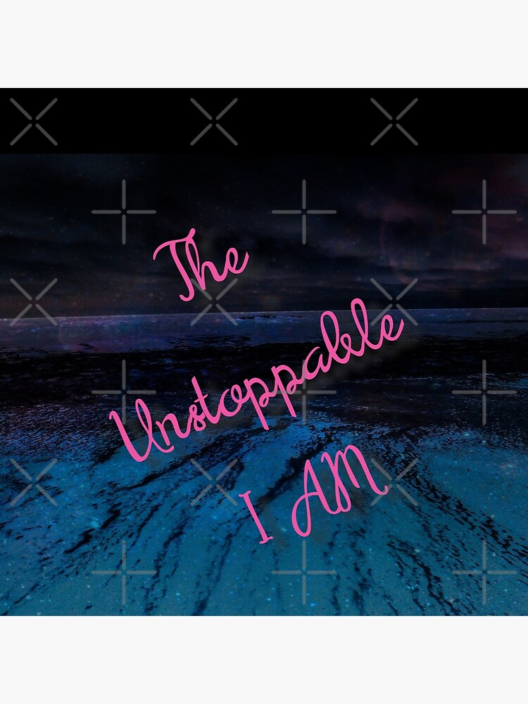 The Unstoppable I AM by kcrystalfriend