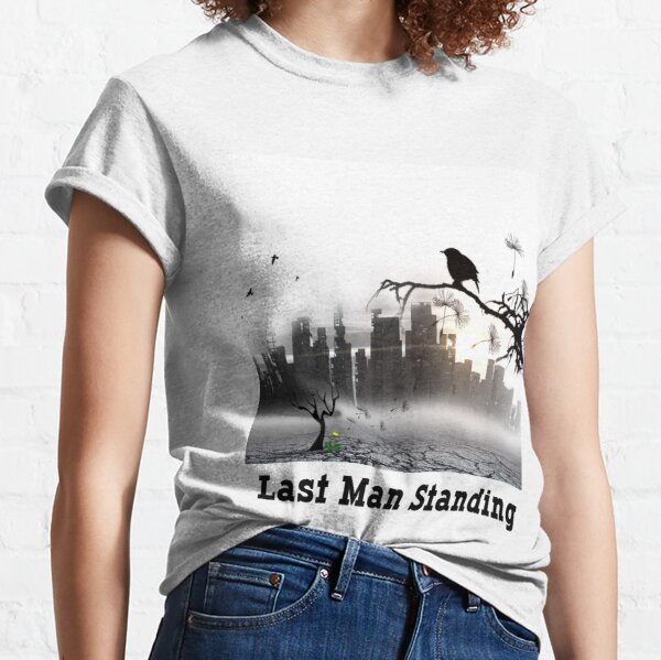 last man standing  Classic T-Shirt