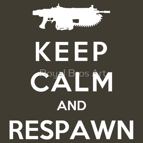 TShirtGifter presents: Keep Calm And Respawn