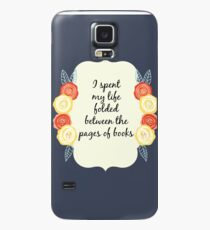 I spent my life folded between the pages of books Case/Skin for Samsung Galaxy