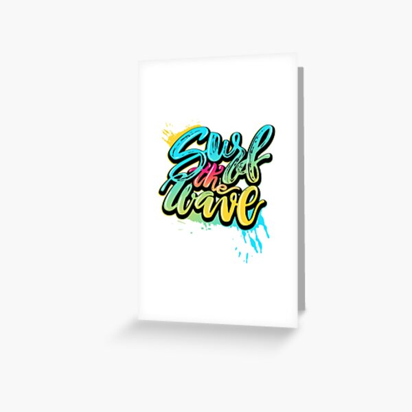 Surf the Wave Greeting Card