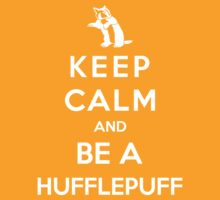 Keep Calm And Be A Hufflepuff