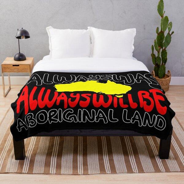 Always was Always Will Be Aboriginal Land Throw Blanket