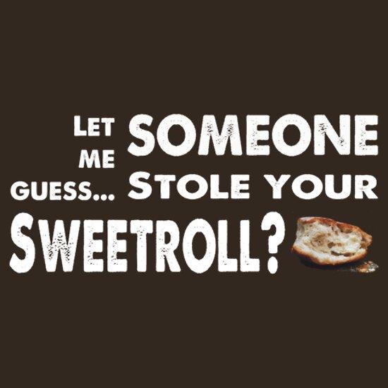 TShirtGifter presents: Sweetroll thief