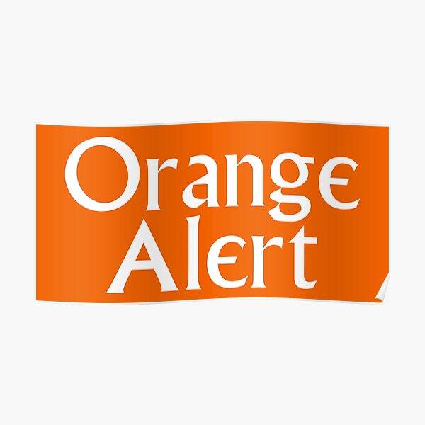 Orange Alert Poster