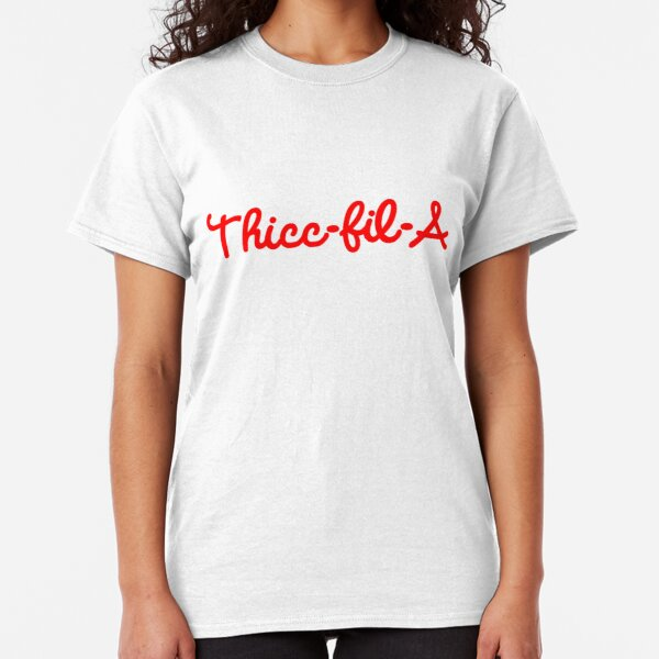 Thicc-fil-A Classic T-Shirt