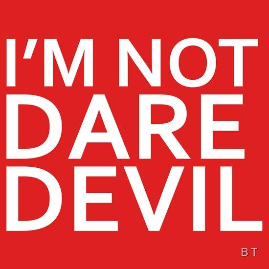 TShirtGifter presents: I'm Not Daredevil