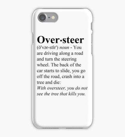 Oversteer iPhone Case/Skin