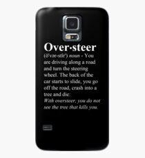 Oversteer Case/Skin for Samsung Galaxy