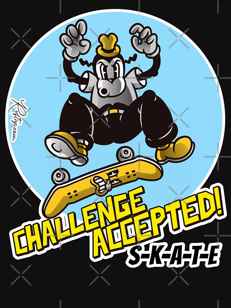 Skate or Die, Challenge Accepted SKATE Skateboarder Design by Ruftup