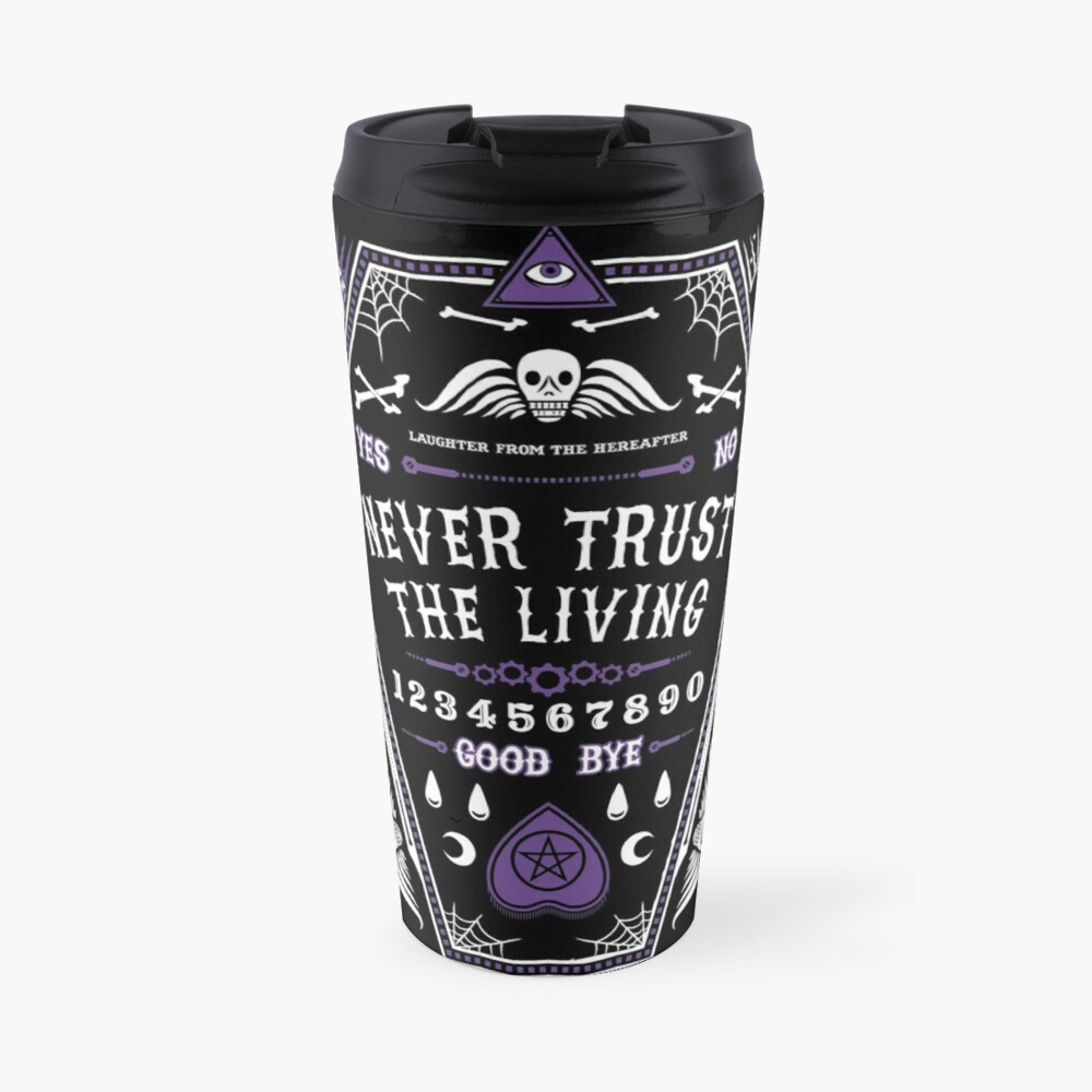 Hereafter - Never Trust The Living - Beetlejuice - Creepy Cute Goth - Occult Travel Mug