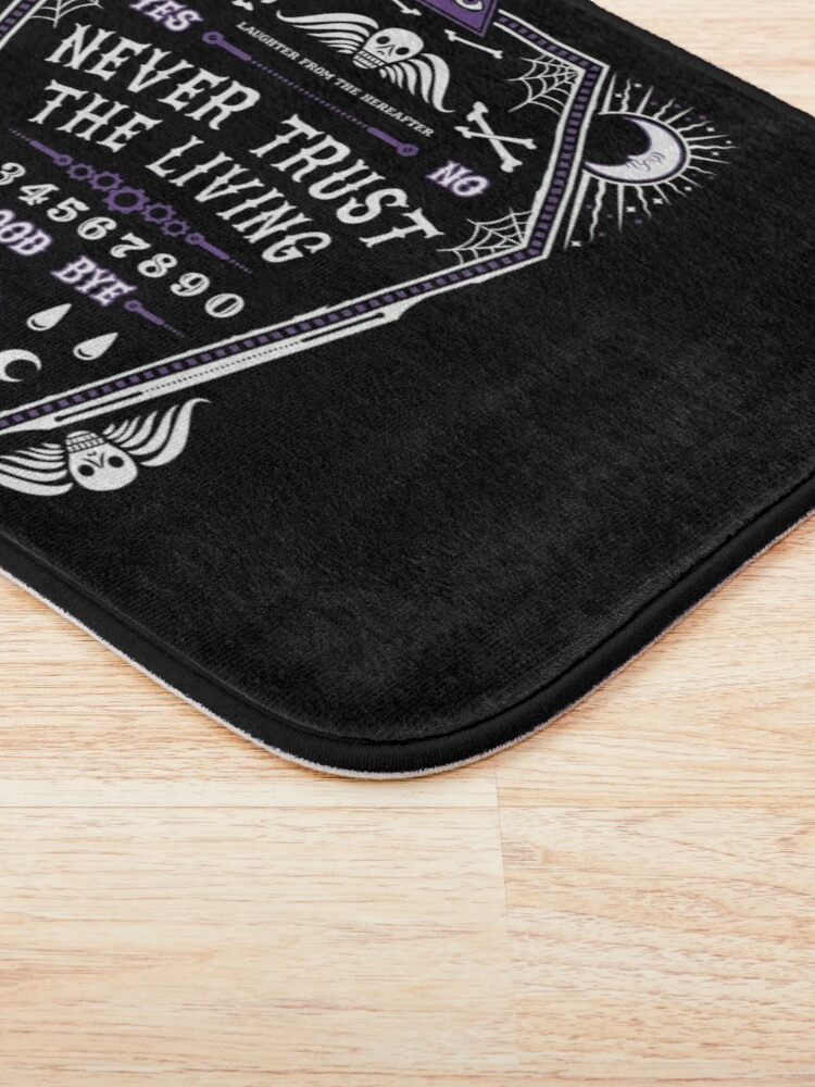 Alternate view of Hereafter - Never Trust The Living - Beetlejuice - Creepy Cute Goth - Occult Bath Mat