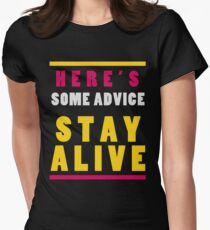 Stay Alive Women's Fitted T-Shirt