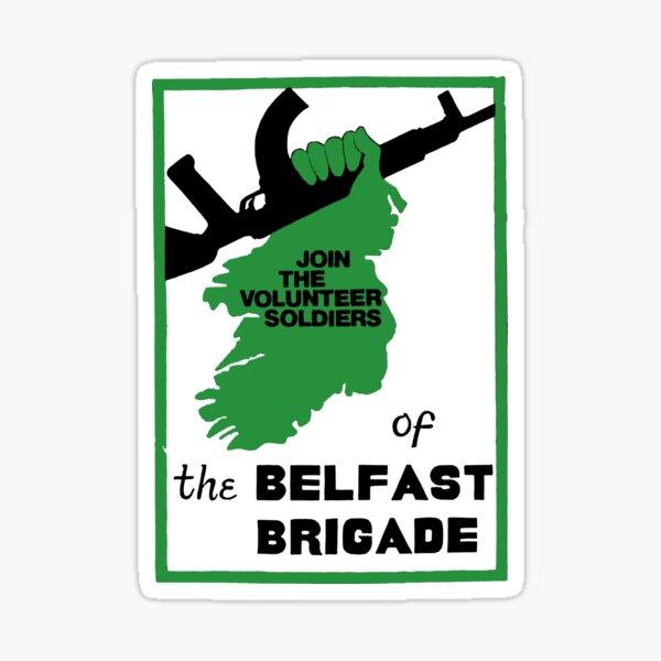 IRA - Join the Belfast Brigade Sticker