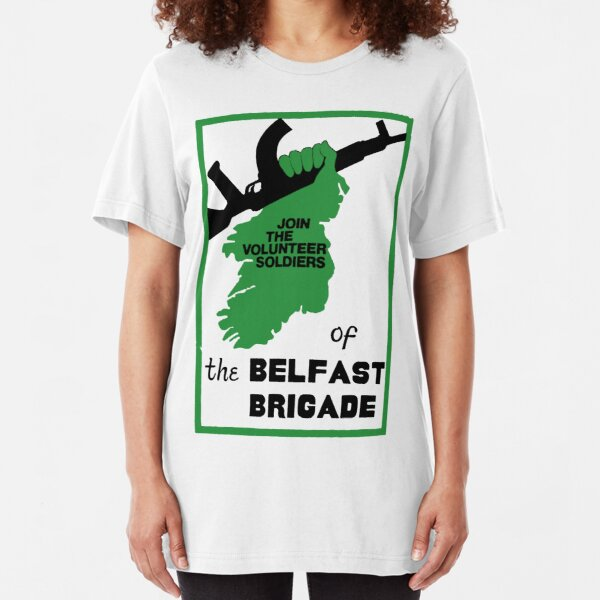 IRA - Join the Belfast Brigade Slim Fit T-Shirt