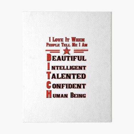 Beauty Intelligent Talented Confident Human Being Art Board Print