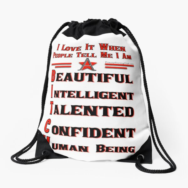 Beauty Intelligent Talented Confident Human Being Drawstring Bag