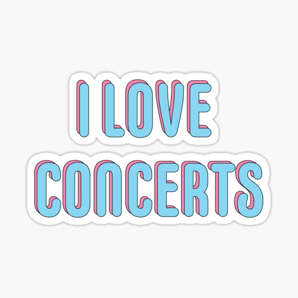 I LOVE CONCERTS BLUE text print Sticker