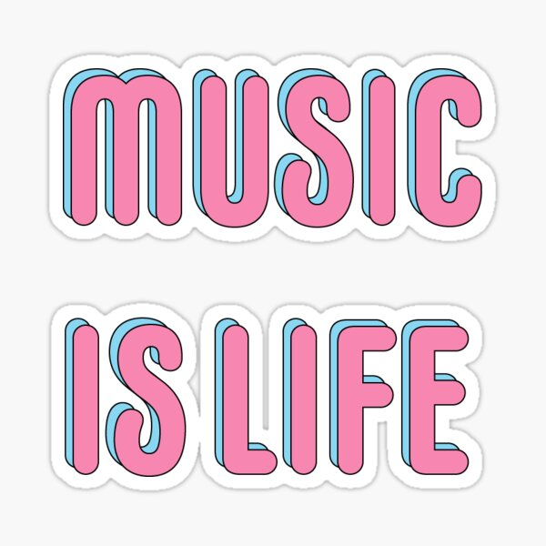 MUSIC IS LIFE PINK text print Sticker