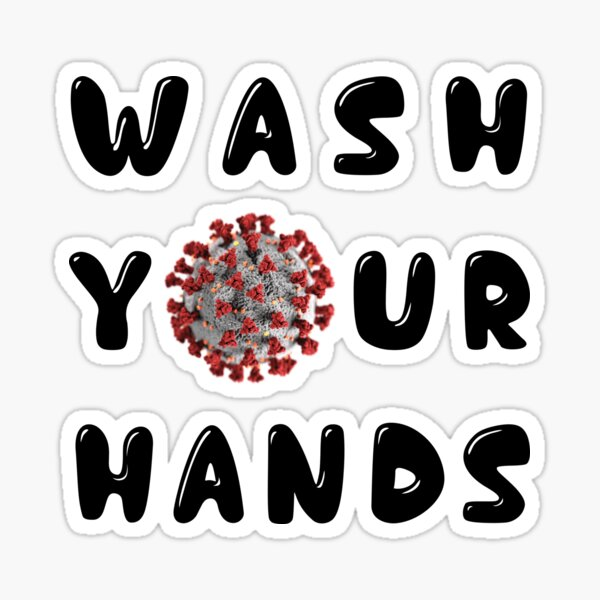 COVID19 Wash Your Hands Sticker