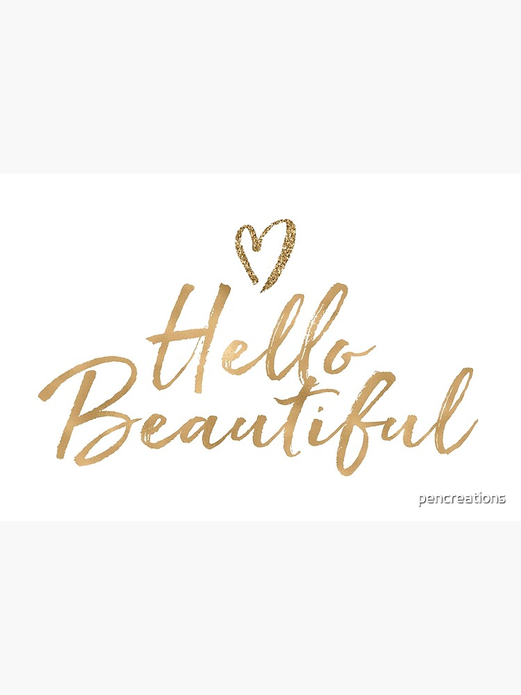Gold Girly Glam Glitter Heart Hello Beautiful by pencreations