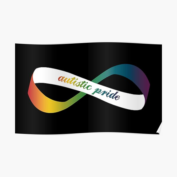 Autistic Pride Infinity Möbius Poster