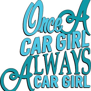 Once a car girl...  by TswizzleEG