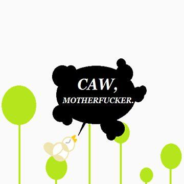 CAW CAW by Guffaw