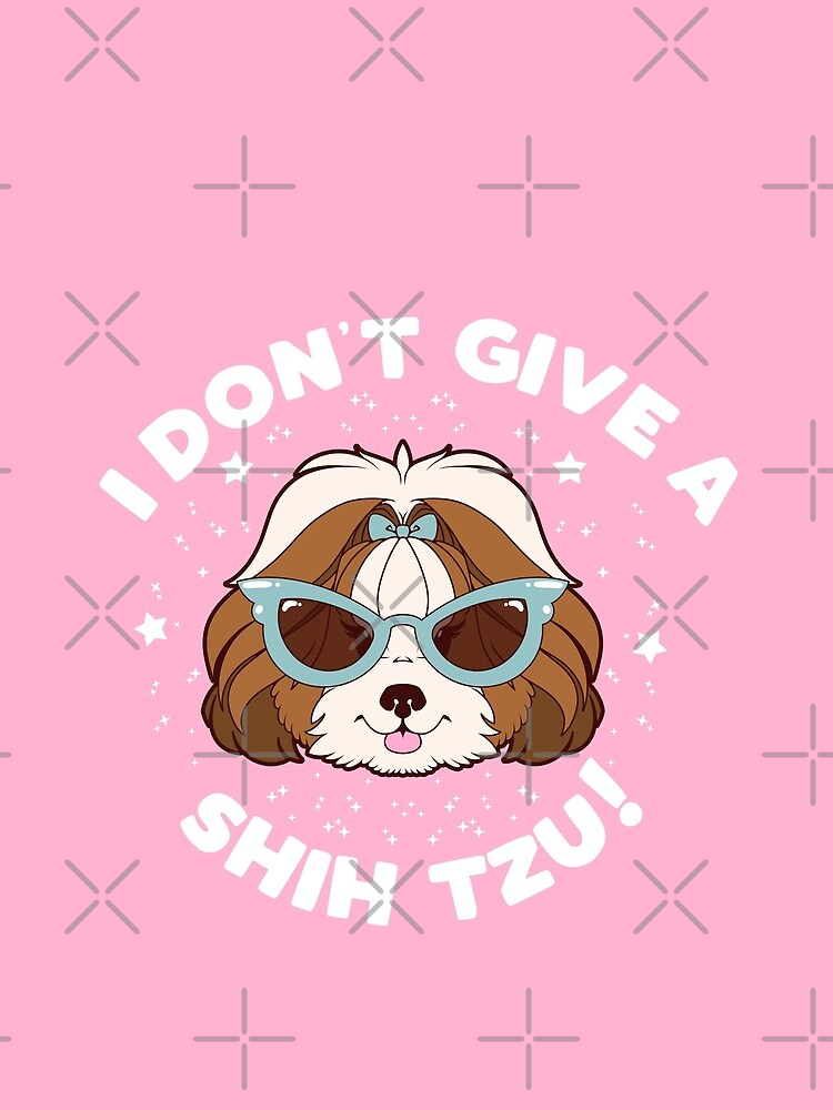 I Don't Give A Shih Tzu - Brown by PupcakesCupcats