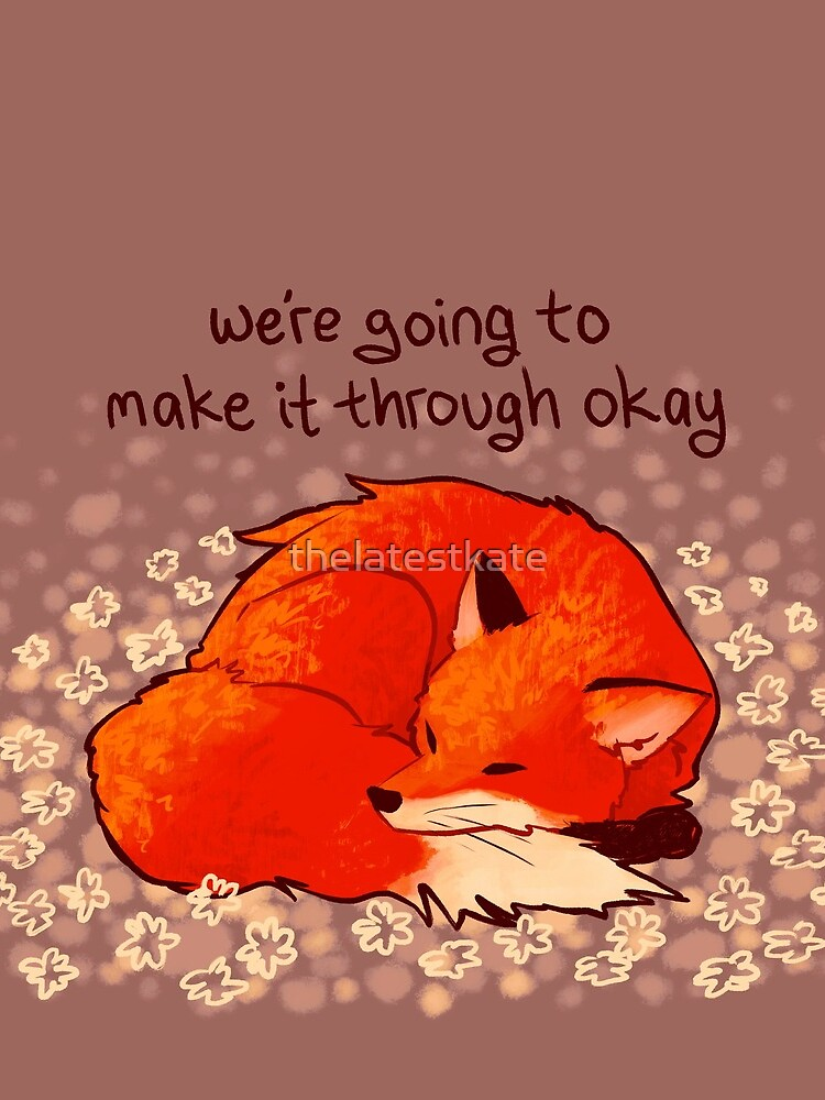 """We're Going to Make it Through Okay"" Sleeping Flower Fox by thelatestkate"