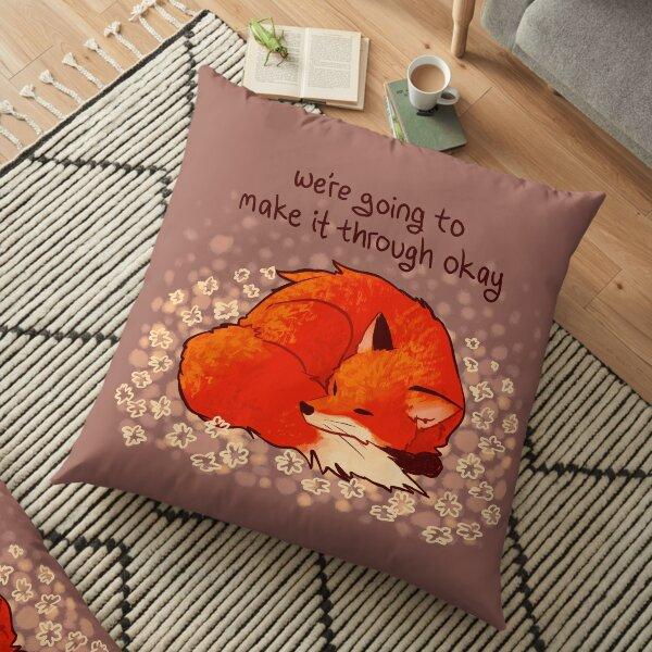 """We're Going to Make it Through Okay"" Sleeping Flower Fox Floor Pillow"