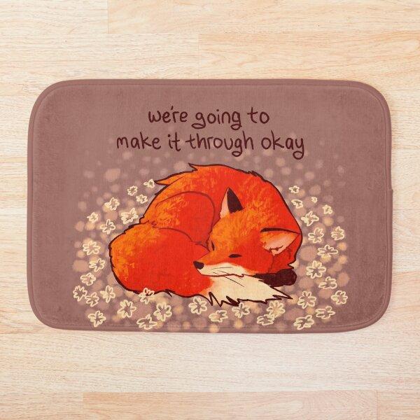"""We're Going to Make it Through Okay"" Sleeping Flower Fox Bath Mat"