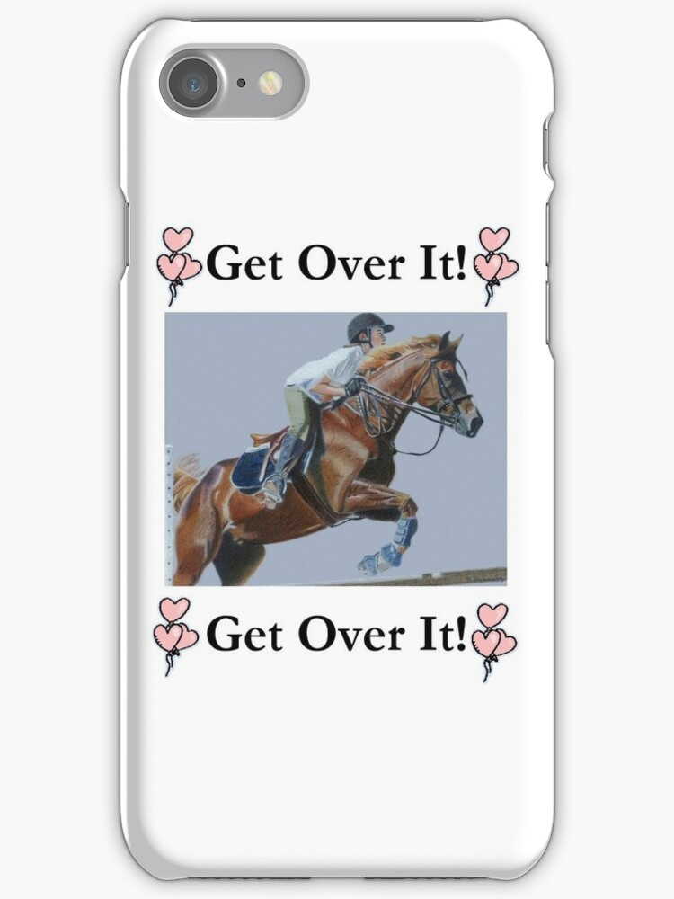 Get Over It! Horse Jumper iPhone & iPod Cases by Patricia Barmatz