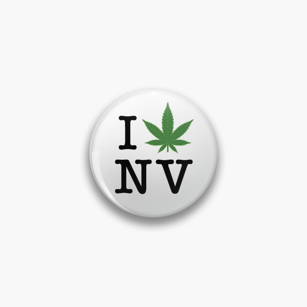I [weed] Nevada Pin